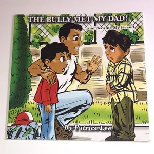 The Bully Met My Dad by Patrice Lee